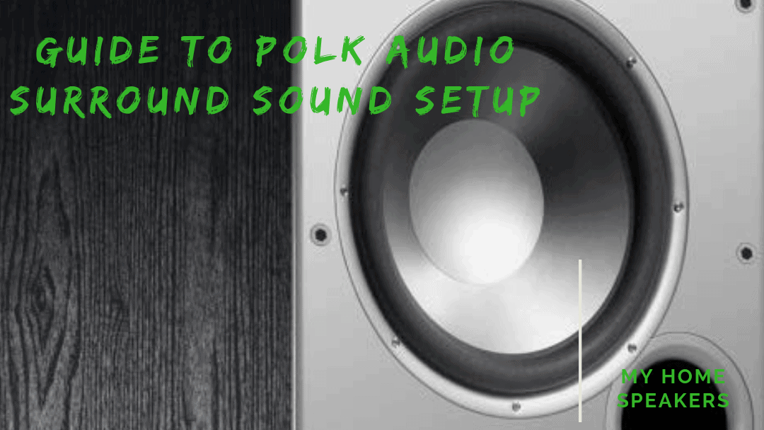 Polk audio surround sound setup