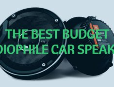 The Best Budget Audiophile Car Speakers