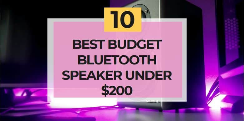 best budget bluetooth speaker under 200