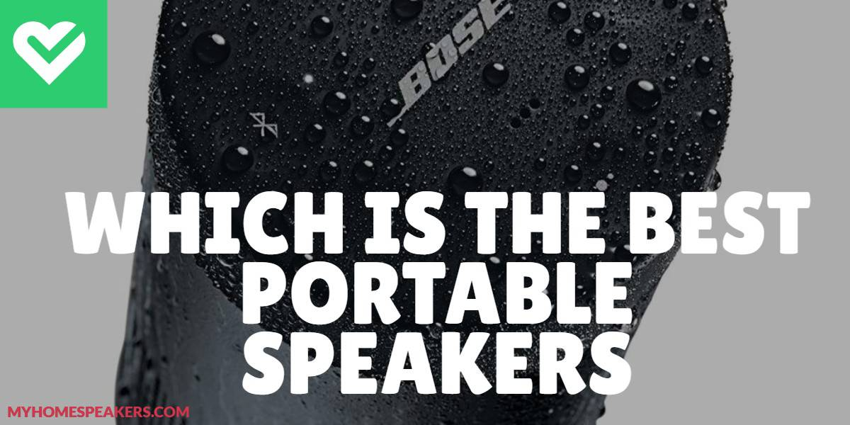 Which is the best portable speaker
