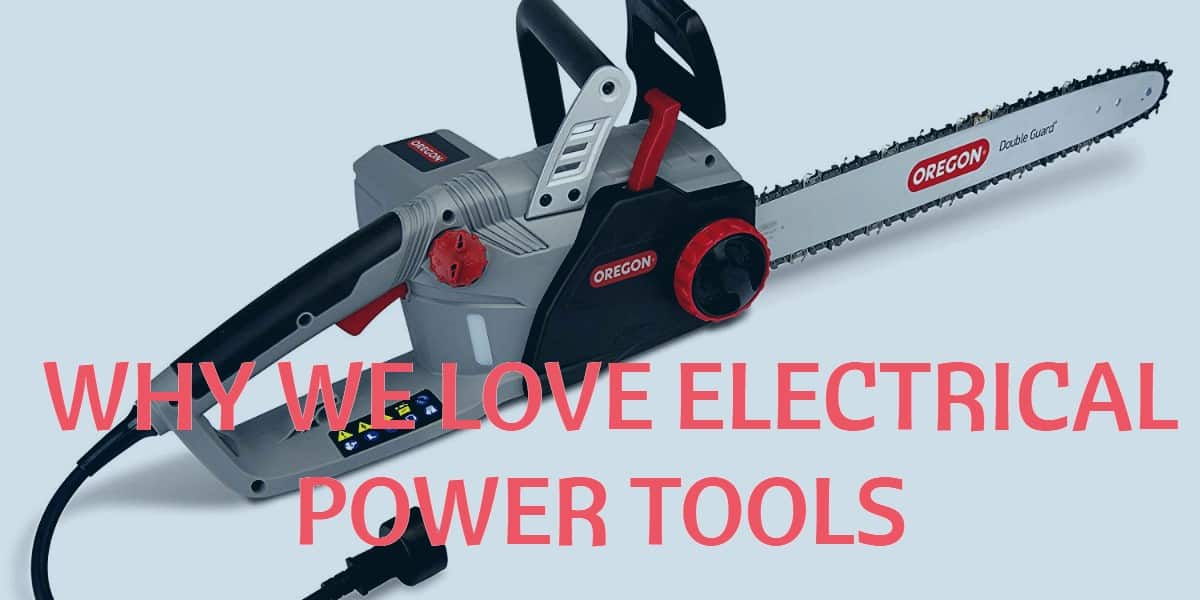 Electrical Power Tools And Their Uses