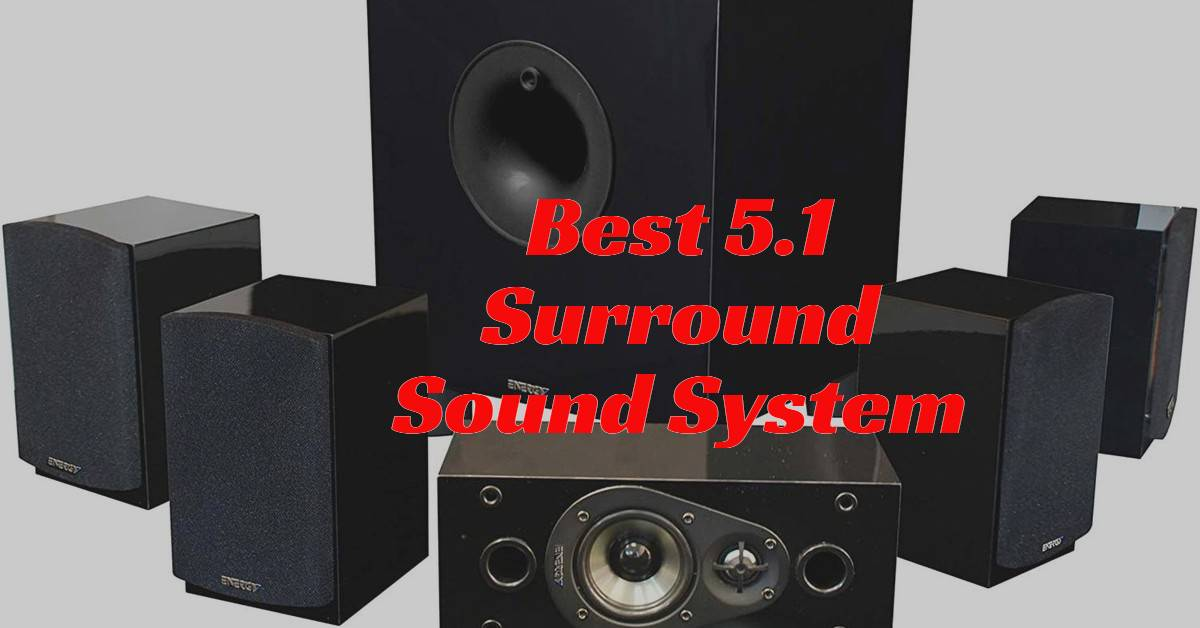 Best 5.1 Surround Sound System