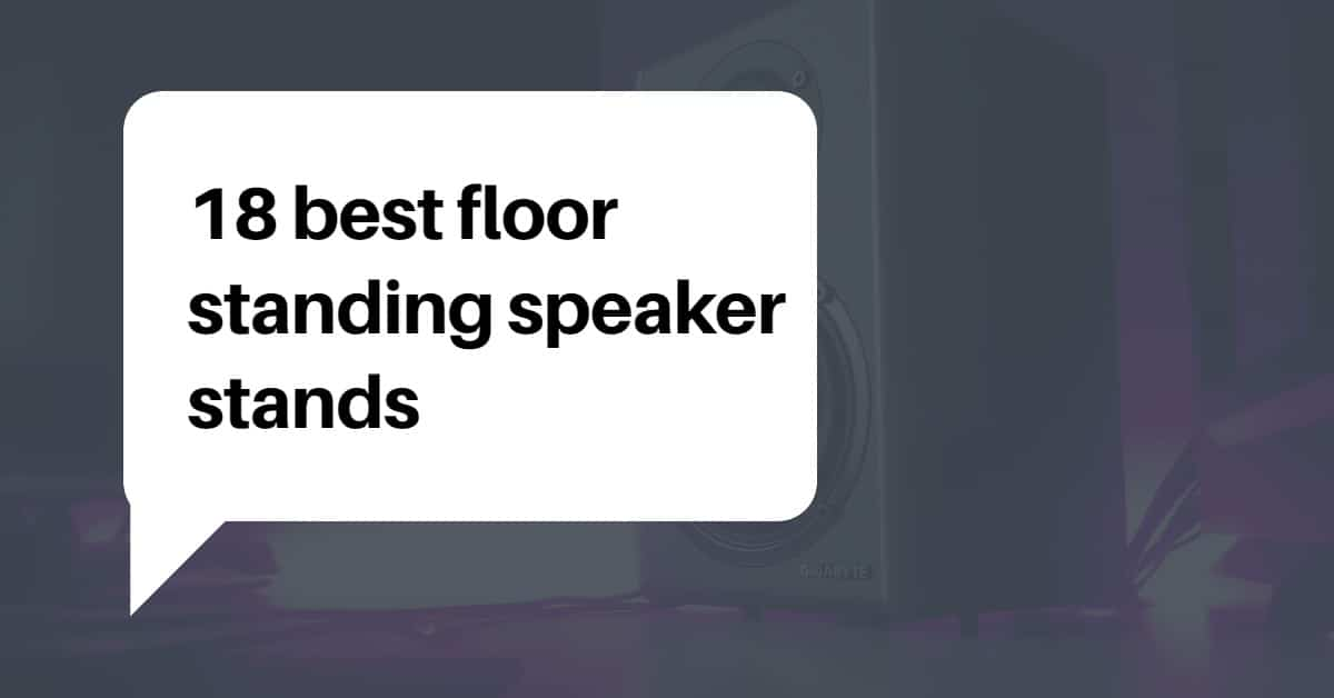 best floor standing speaker stands