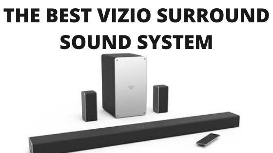Vizio Surround Sound System
