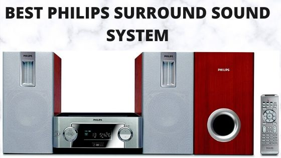 Best Philips Surround Sound System
